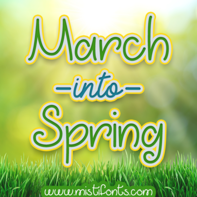 March into Spring by Misti's Fonts. Image Credit: © volff / Adobe Stock