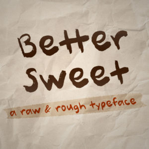 Better Sweet Typeface by Misti's Fonts