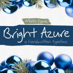 Bright Azure Typeface by Misti's Fonts