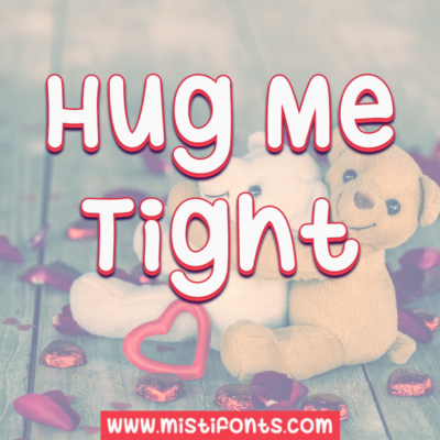 Hug Me Tight