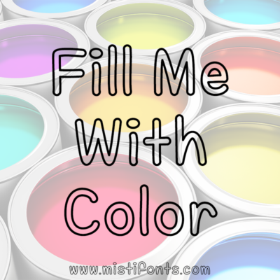 Fill Me With Color