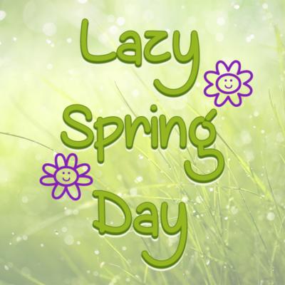 Lazy Spring Day