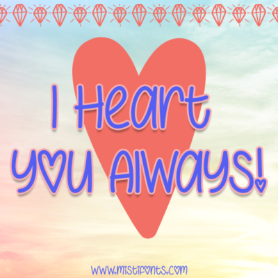I Heart You Always