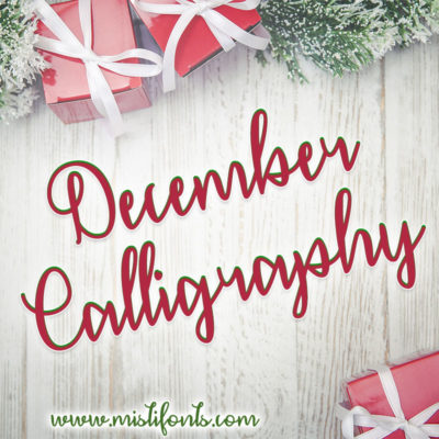 December Calligraphy
