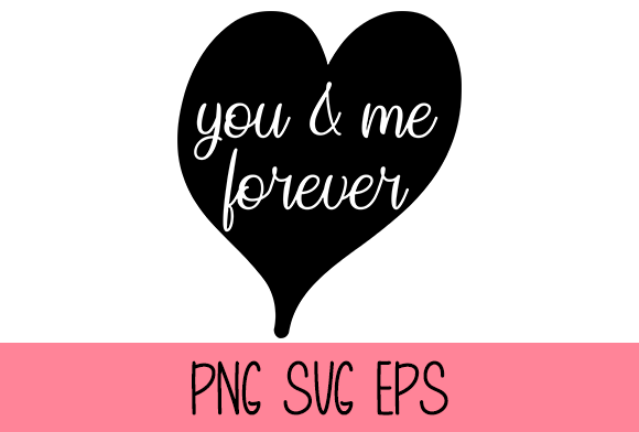 You & Me Forever Graphic by Misti's Fonts