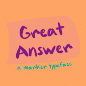 Great Answer Typeface by Misti's Fonts