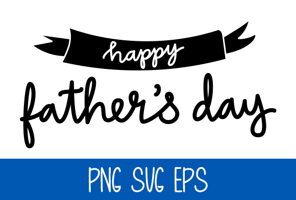 Happy Father's Day Graphic by Misti's Fonts