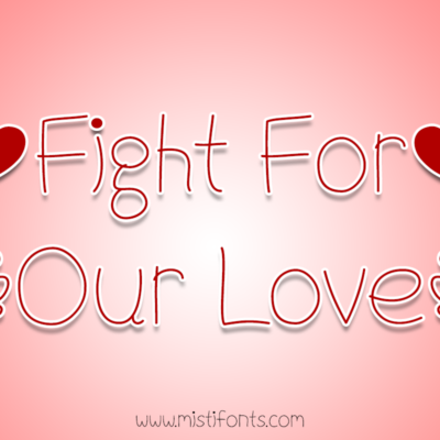 Fight For Our Love