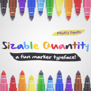 Sizable Quantity by Misti's Fonts