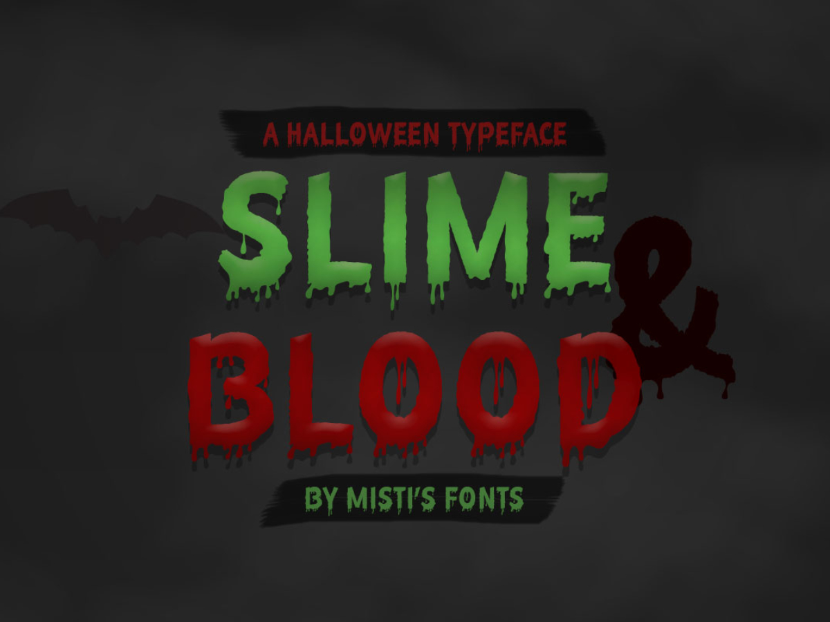 Slime and Blood Typeface by Misti's Fonts